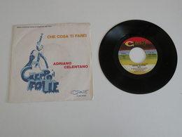 Adriano Celentano - Che Cosa Ti Farei / Geppo (1979) - Clan - Dischi In Vinile