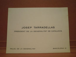 Tarjeta De Visita Del Presidente De La Generalitat De Catalunya. Josep Tarradellas. - Tarjetas De Visita