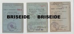 DOCUMENTI COMITATO FIUMANO TRIESTE FIUME RIJEKA REKA  PROFUGHI TESSERE DI LEGITTIMAZIONE CROCE ROSSA UDINE 1947 1948 - Documenti Storici