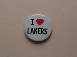 I Love LAKERS : Older Button / Speld / Epingle ( +/- 38 Mm. ) Zie Photo / Foto Voor Detail ! - Los Angeles Lakers
