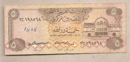 Emirati Arabi Uniti - Banconota Circolata Da 5 Dirhams P-7a - 1982 - Emirati Arabi Uniti
