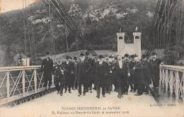 Pont De La Caille - Voyage Présidentiel - M. Fallières - 6 Septembre 1910 - France