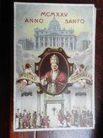 15982) ANNO SANTO 1925 PIUS XI PONT MAX VIAGGIATA 1927 TIMBRO DISPENSARIO TUBERCOLOSI GUIDA - Heilige Stätte