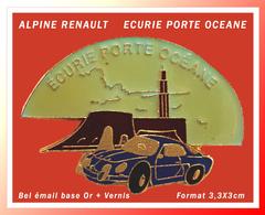 SUPER PIN'S ALPINE RENAULT : ECURIE De La PORTE OCEANE En émail Base Or + Glaçage, Visuel ALPINE, Format 3,3X3cm - Renault