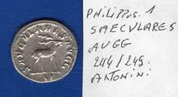 Philippus 1 Er 244/49  Antonini  Saecvlares  Avgg - 5. L'Anarchie Militaire (235 à 284)