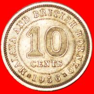 √ GREAT BRITAIN: MALAYA AND BRITISH BORNEO ★ 10 CENTS 1956! LOW START ★ NO RESERVE! - Malaysie