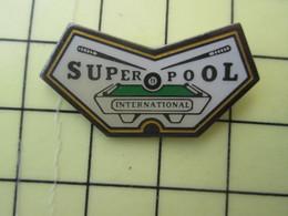 PIN1615a Pin's Pins : BEAU ET RARE : Thème SPORTS / BILLARD SUPERPOOL INTERNATIONAL - Billiards