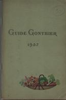 Guide Gonthier 1957 - Jardinage