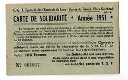 Carte De Solidarité CGT Syndicat Des Cheminots De Lyon 1951 - Historical Documents