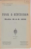 MILITARIA - Livret Instruction MILITAIRE - FUSIL A RÉPÉTITION MAS 1936 - Boeken