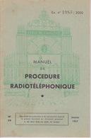 MILITARIA - MANUEL DE PROCEDURE RADIOTÉLÉPHONIQUE  Instruction MILITAIRE - Autres
