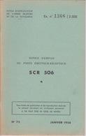MILITARIA - NOTICE D'EMPLOI DU POSTE EMETTEUR RÉCEPTEUR SCR 506 - Instruction MILITAIRE - Livres, Revues & Catalogues