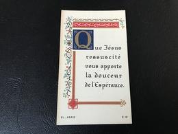 12 - «Que Jesus Ressucité Vous Apporte La Douceur De L'Espérance - ND Bon Secours 1948 Lycée Ampere 1952 - Devotieprenten