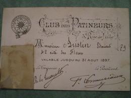 CLUB Des PATINEURS 3, Rue De Lille - Carte D'Adhérant Valable Jusqu'au 31 Aout 1897 - Skating (Figure)