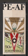Centrafricaine - 1965 - Poste Aérienne N°Yv. 34 - Europafrique -non Dentelé / Imperf. - Neuf Luxe ** / MNH / Postfrisch - Centrafricaine (République)