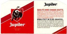 Jupiler. Belgische Pils Belge. Qualité Dans Chaque Goutte. Kwaliteit In Elke Druppel. - Sous-bocks