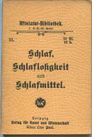 Miniatur-Bibliothek Nr. 21 - Schlaf Schlaflosigkeit Und Schlafmittel - 8cm X 11cm - 45 Seiten Ca. 1900 - Verlag Für Kuns - Libri, Riviste, Fumetti