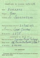 Permis De Chasse, Campagne 1981-1982, Sarremezan (Haute-Garonne), Cachet De La Mairie + Timbre De La Fédération - Vecchi Documenti