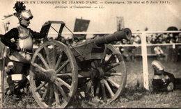 Fêtes En L'honneur De Jeanne D'Arc - Compiègne 28 Mai Et 5 Juin 1911 - Artilleurs Et Couleuvrines - Compiegne