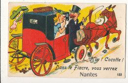 44 // NANTES   Hue Cocotte, Dans Le Fiacre, Vous Verrez Nantes / CARTE A SYSTEME - Nantes
