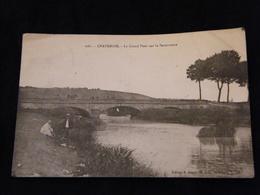 CPA Chatenois Le Grand Pont Sur La Savoureuse 1920 - Chatenois