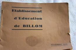 ALBUM DE PHOTOS DE L'ETABLISSEMENT  D'EDUCATION DE BILLOM EN 1943 - Documents