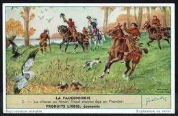 LIEBIG - FR -  1 Chromo N° 2 - Série/Reeks S 1585 - La FAUCONNERIE: Chasse Au Héron (Haut Moyen Âge En Flandres). - Liebig