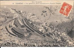 CPA - Gare -  Cerbère - Vue Générale Gare Internationale . - Altri Comuni