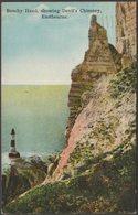 Beachy Head, Showing Devil's Chimney, Eastbourne, Sussex, 1924 - Postcard - Eastbourne