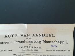 ACTE VAN AANDEEL IN DE ALGEMEENE BRANDWAARBORG - MAATSCHAPPIJ TE ROTTERDAM OPGERICHT 1818  DOCUMENT AVEC TIMBRE FISCAL - Netherlands
