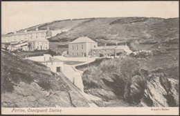 Coastguard Station, Portloe, Cornwall, C.1905-10 - Argall's Postcard - Angleterre