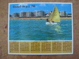 Almanach Des PTT 1968 La Baule & Lac De Leffrey (Isère) Dépt. Ille & Vilaine Format 21,5X28,5cm - Calendriers