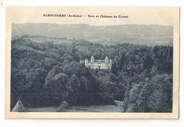 07 Alboussière, Bois Et Chateau De Crozat (2660) L300 - France