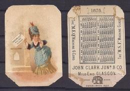 CALENDARIO DE BOLSILLO - CALENDER - DEL AÑO 1878 DE LA FIRMA JOHN CLARK JUN & Cº - Petit Format : ...-1900