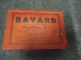 ALMANACH 1955 - Le Gros BAVARD De Troyes De 320 Pages, Le + Utile Le + Amusant - Calendriers