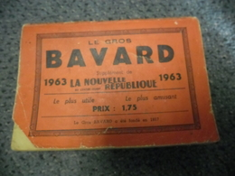 ALMANACH 1963 - Le Gros BAVARD De La Nouvelle République De 320 Pages, Le + Utile Le + Amusant - Calendriers