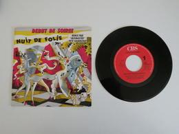 Début De Soirée - Nuit De Folie / B Tout Pour La Danse  (1988) CBS - Disco, Pop