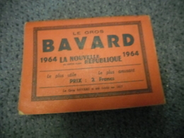 ALMANACH 1964 - Le Gros BAVARD De La Nouvelle République De 320 Pages, Le + Utile Le + Amusant - Calendriers