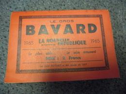 ALMANACH 1965 - Le Gros BAVARD De La Nouvelle République De 320 Pages, Le + Utile Le + Amusant - Calendriers