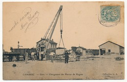 CPA - LAMBESC (Bouches Du Rhône) - Gare - Chargement Des Pierres De Rognes - Lambesc