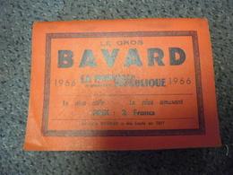 ALMANACH 1966 - Le Gros BAVARD De La Nouvelle République De 320 Pages, Le + Utile Le + Amusant - Calendriers