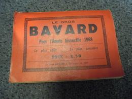 ALMANACH 1968 - Le Gros BAVARD De La Nouvelle République De 320 Pages, Le + Utile Le + Amusant - Calendriers