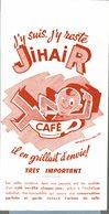 BUVARD   CAFE  J Y SUIS J Y RESTE - Coffee & Tea