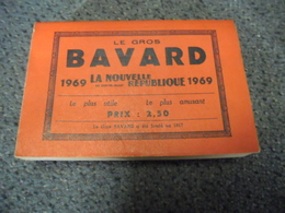 ALMANACH 1969 - Le Gros BAVARD De La Nouvelle République De 320 Pages, Le + Utile Le + Amusant - Calendriers