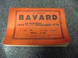 ALMANACH 1970 - Le Gros BAVARD De La Nouvelle République De 320 Pages, Le + Utile Le + Amusant - Calendriers