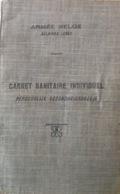 Armée Belge. Carnet Sanitaire Individuel. 1926. Beauvechain. Wavre - Documents