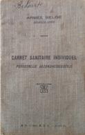 Armée Belge. Carnet Sanitaire Individuel. 1920's. Bruxelles. III R. A. L. - Documents