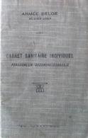 Armée Belge. Carnet Sanitaire Individuel. 1924. Uccle, Bruxelles. - Documents