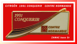 SUPER PIN'S CITROËN : Superbe ZAMAC Or 1991 CONQUERIR, CENTRE De NORMANDIE, Signé METARGENT - Citroën