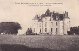 LA MOTHE ACHARD - Le Château De La Forêt - La Mothe Achard